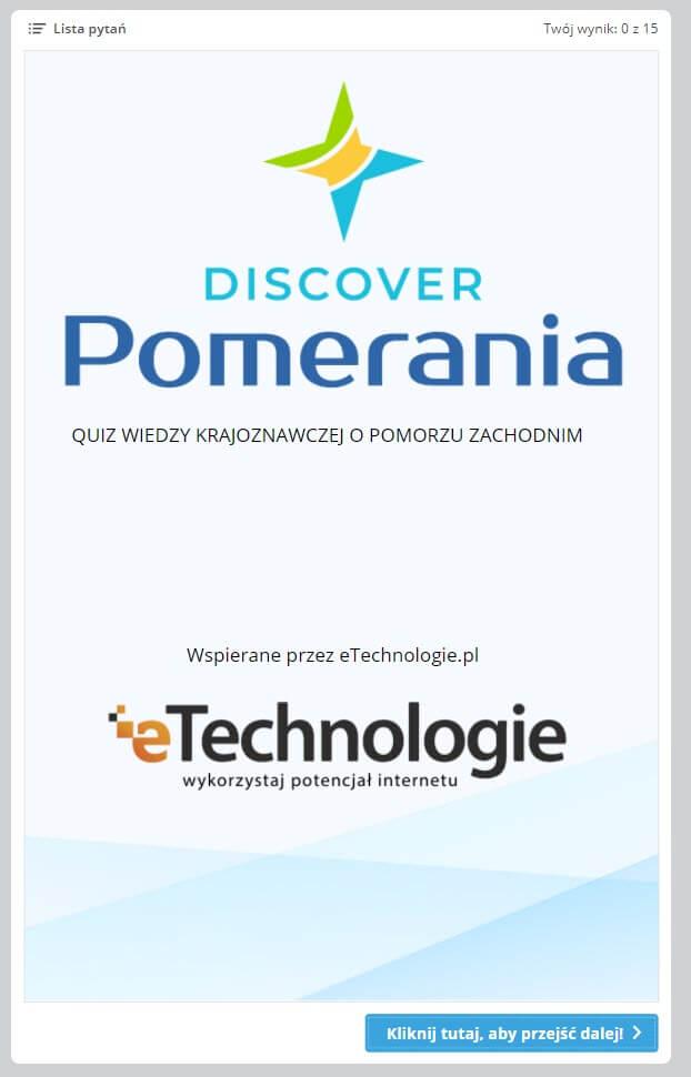"""quiz-start Interaktywny quiz promujący atrakcje Pomorza Zachodniego """"Discover Pomerania"""""""